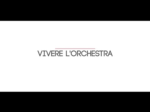 Voi che sapete - Vivere l'orchestra - Giampaolo Pretto